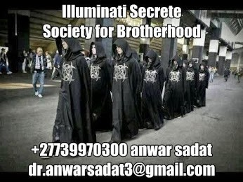 The Illuminati Secrete Society for Brotherhood Call +27739970300 Anwar Sadat Online