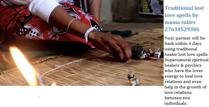 Trust lost love spells  by mama tulie+27634529386