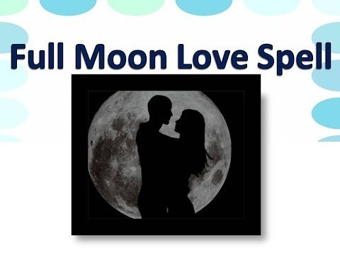 LOVE SPELL WITH FULL MOON SPELLS+27-63-452-9386