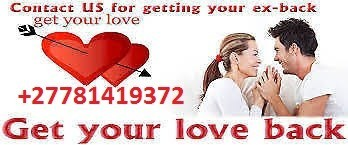 EFFECTIVE RETURN LOST LOVE SPELLS/ SPIRITUAL HERBALIST HEALER +27781419372