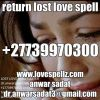 USA, UK, AFRICA, UAE ,WORLD'S NO Lost lover spells-bring back Lover spells that work call +27739970300 anwarsadat online in uk,usa,austraila
